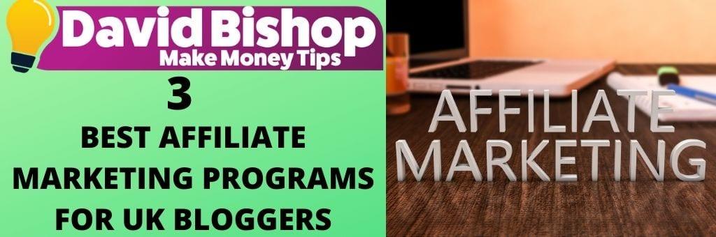 BEST AFFILIATE MARKETING PROGRAMS FOR UK BLOGGERS