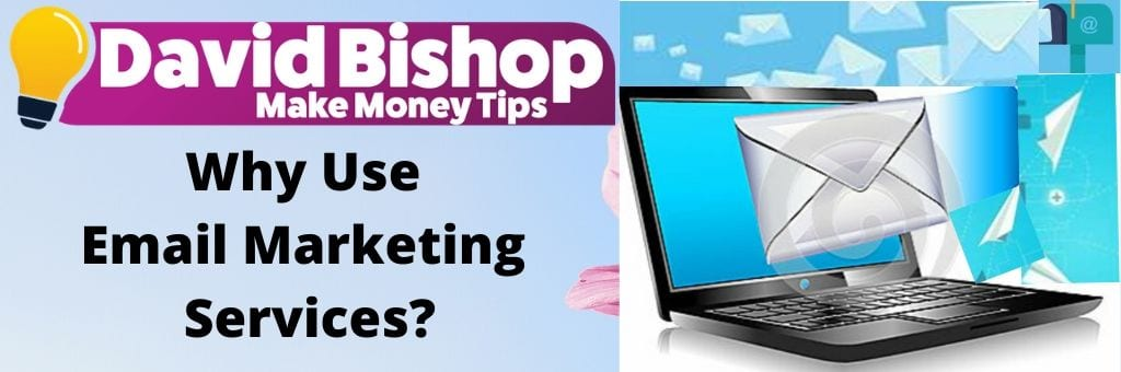 Why Use Email Marketing Services?