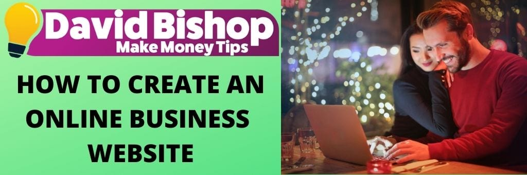 How To Create An Online Business Website