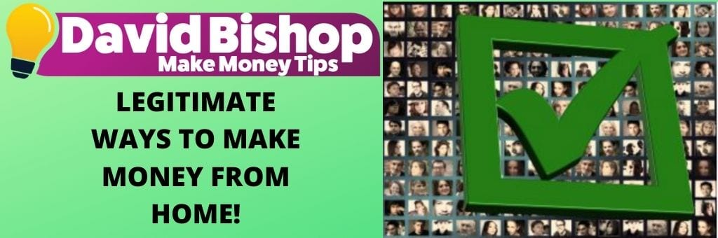 Legitimate Ways To Make Money From Home!