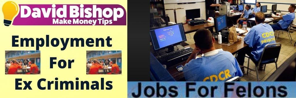 Employment For Ex Criminals