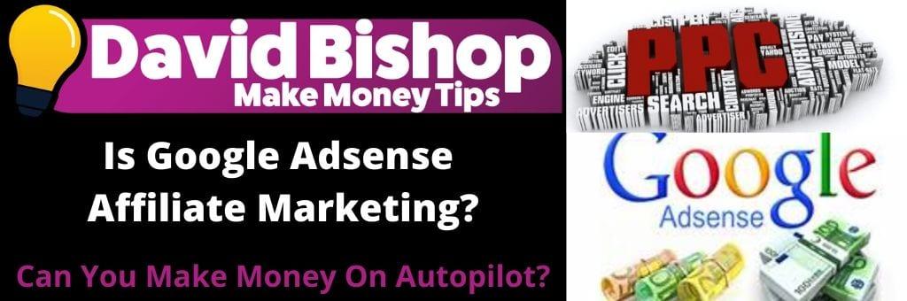 Is Google Adsense Affiliate Marketing_