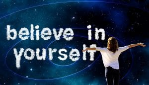 believe in yourself to be successful