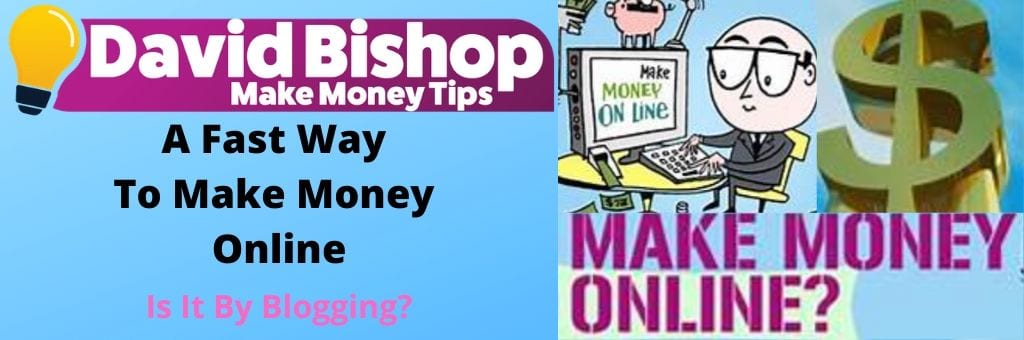 A Fast Way To Make Money Online