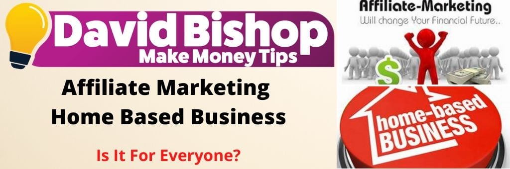 Affiliate Marketing Home Based Business