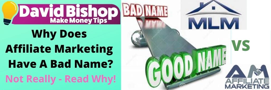 Why Does Affiliate Marketing Have A Bad Name