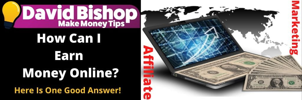 How can I earn Money Online