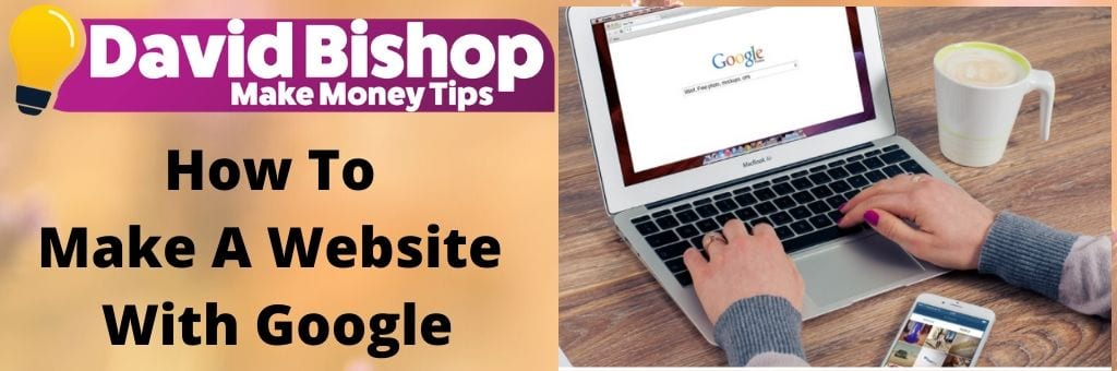 How To Make A Website With Google