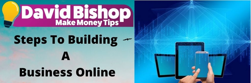 Steps To Building A Business Online