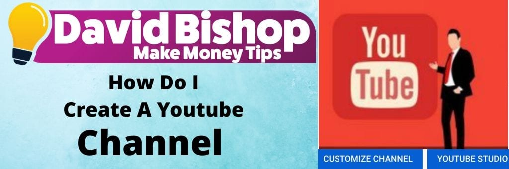 How Do I Create A Youtube Channel?