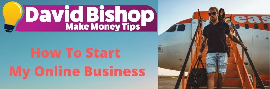 How To Start My Online Business