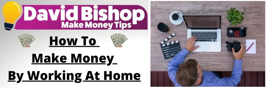 How To Make Money By Working At Home