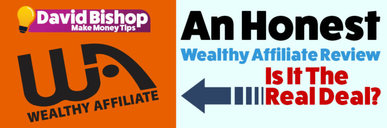 A Honest Wealthy Affiliate Review 2021 Is It the Real deal?