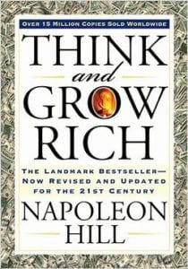 think and grow rich is a start to change your life.