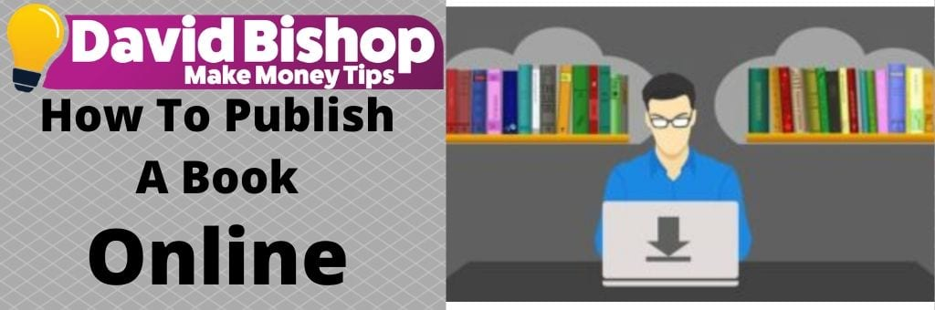 How To Publish A Book Online
