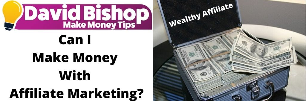 Can I Make Money With Affiliate Marketing
