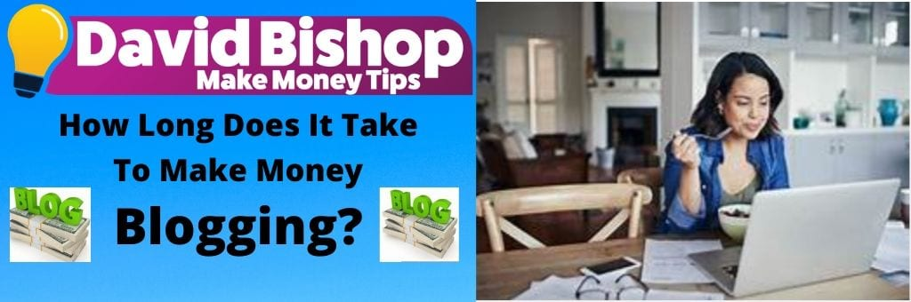 How Long Does It Take To Make Money