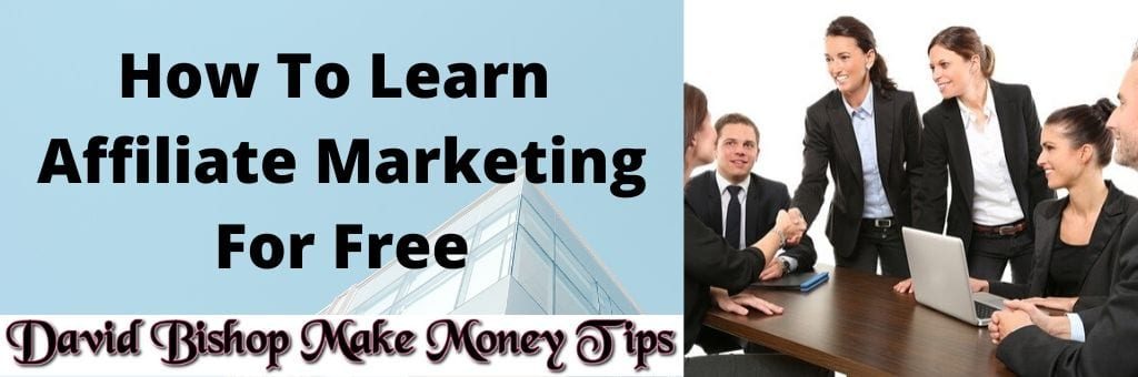 How To Learn Affiliate Marketing For Free
