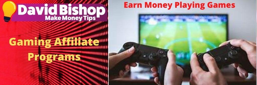 Gaming Affiliate Programs