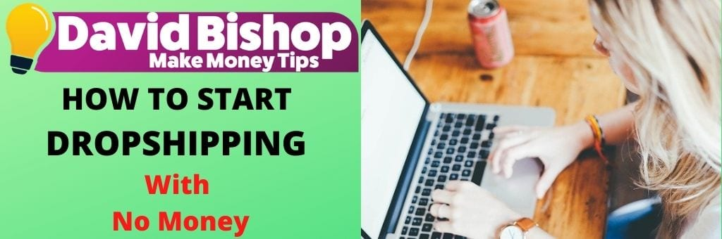 How To Start Dropshipping With No Money
