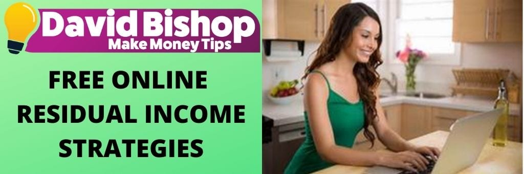 FREE ONLINE RESIDUAL INCOME STRATEGIES