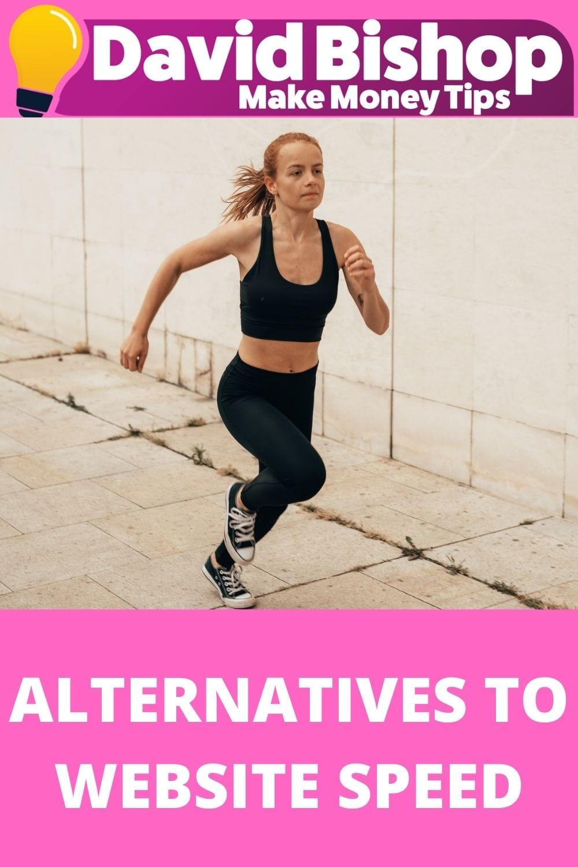 Alternatives To Website Speed