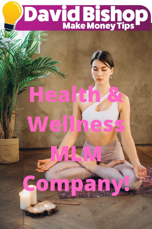 Health & Wellness MLM Company!