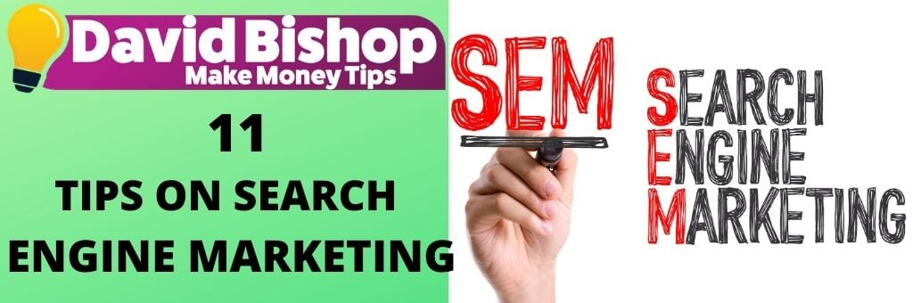 11 Tips on Search Engine Marketing