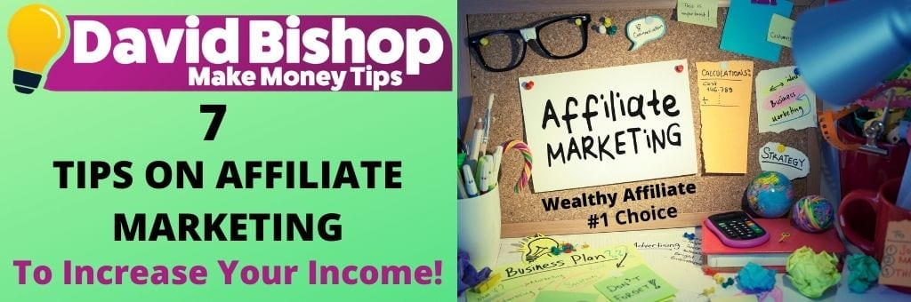 7 Tips on affiliate marketing