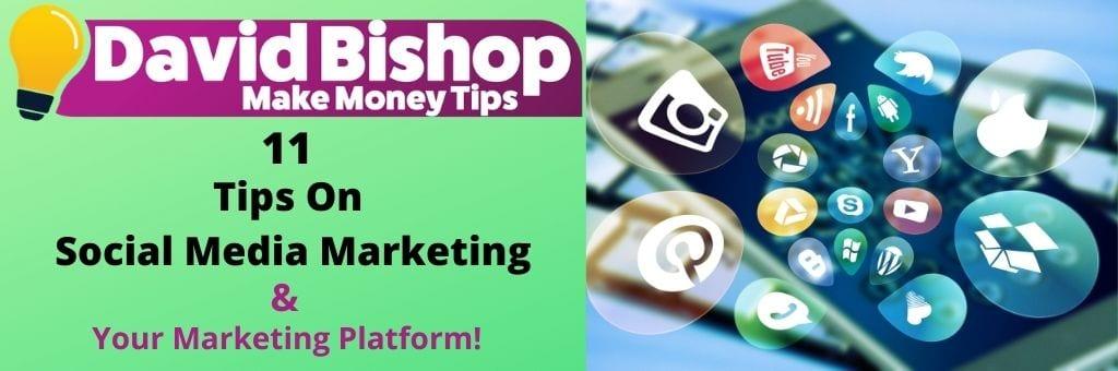 11 Tips On Social Media Marketing