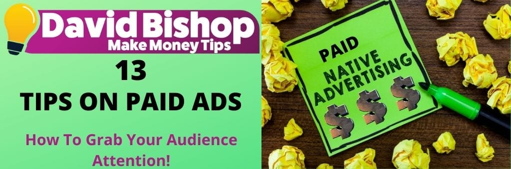 13 Tips On Paid Ads