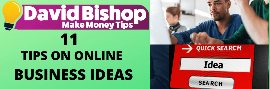 11 Tips On Online Business Ideas