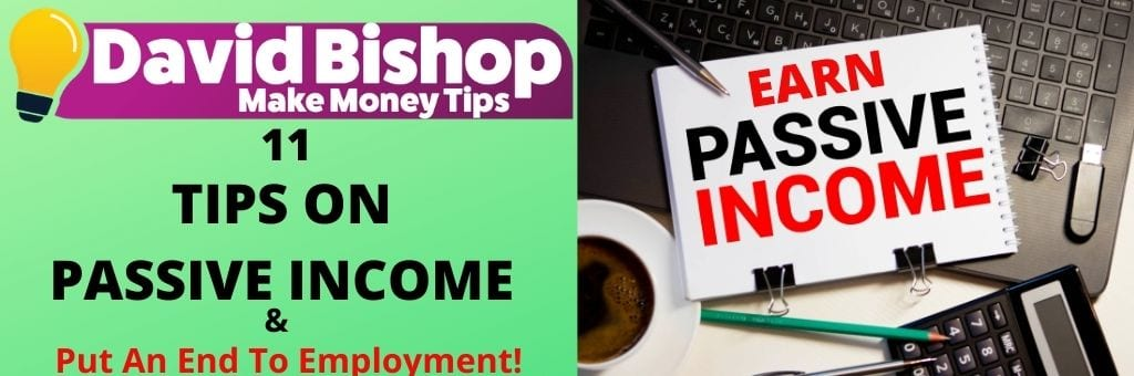11 Tips On Passive Income